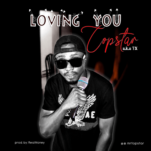 Download Music - Loving you by Mr Topstar