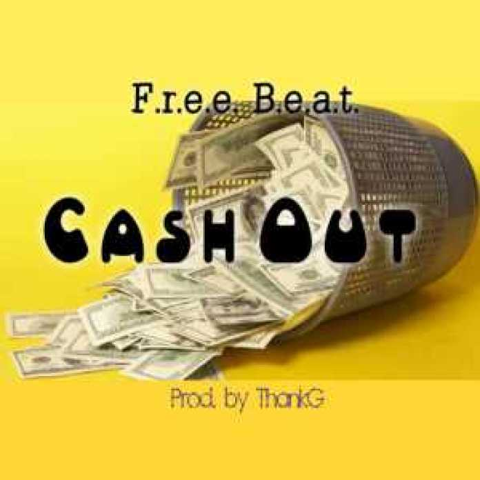 Free Beat – cASH oUT – (Prod. by ThankG) [Afrobeat Dance Instrumental]
