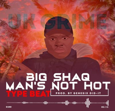 Instrumental Uk Grime Big Shaq Man S Not Hot Type Beat Prod By Genesix Did It Real Money Studio Instrumental Or Free Beat