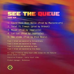 See The Queue Tracklist