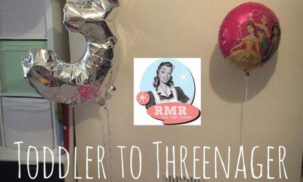Toddler to Threenager!