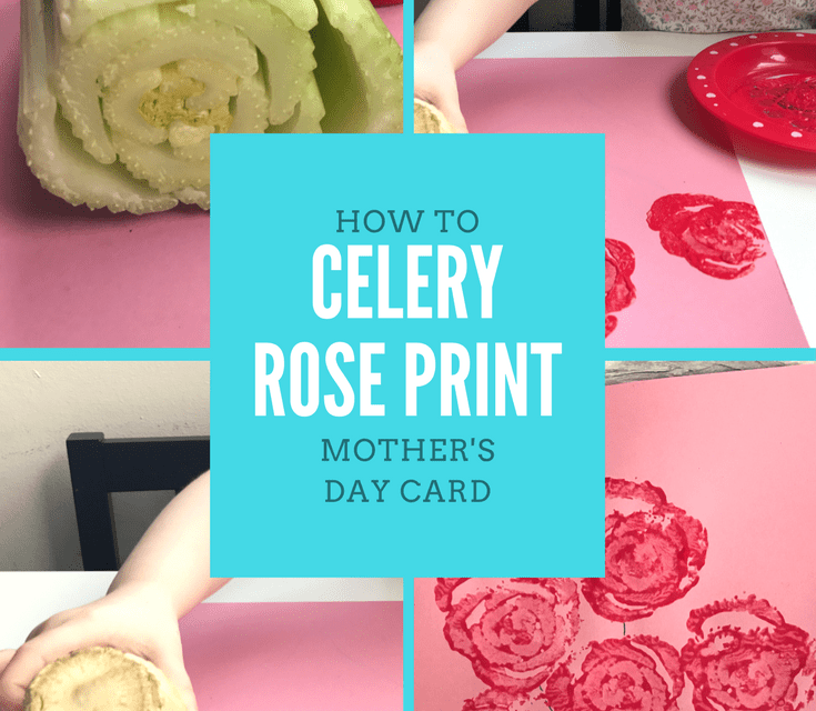 HOW TO – Mother's Day Celery Rose Print Card