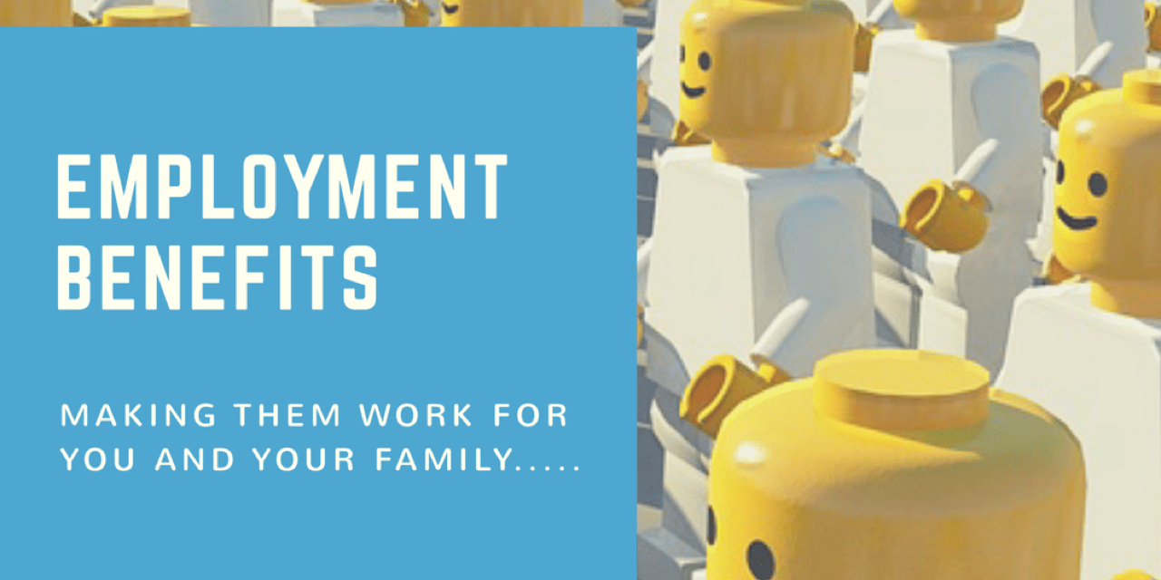 Making the most of your Employment Benefits