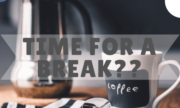 Time for a break?