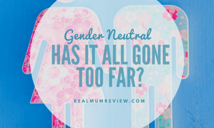 Gender Neutral – Has it all gone too far?
