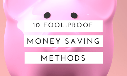 10 Fool-Proof Money Saving Methods