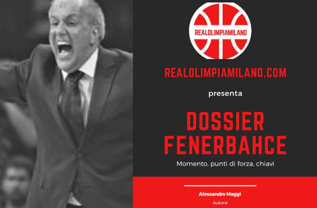 Fenerbahce vs Olimpia Milano   Il Dossier di una gara da mordere nel finale