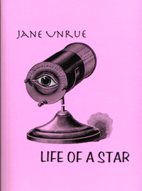 Life of a Star by Jane Unrue