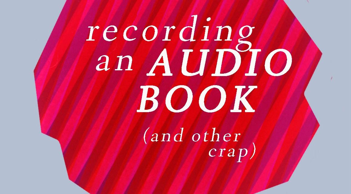 Recording An Audio Book