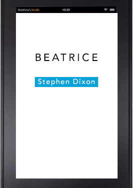 """About """"Beatrice"""" by Stephen Dixon (PGP Stories vol 6 of 7)"""