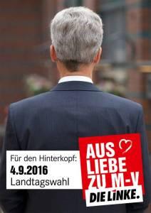 """Plakat Die Linke M-V zeigt Hinterkopf von Helmut Holder mit Aufschrift: """"Für den Hinterkopf: 4.9.2016 Landtagswahl"""""""