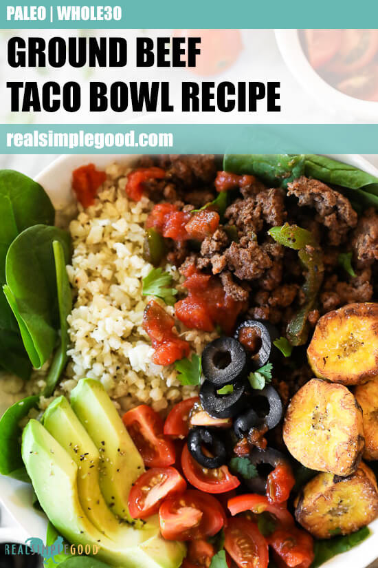 Close up image of ground beef taco bowl recipe with text overlay at top.