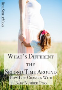What's Different the Second Time Around: How Life Changes With Baby Number Two - RealSimpleMama