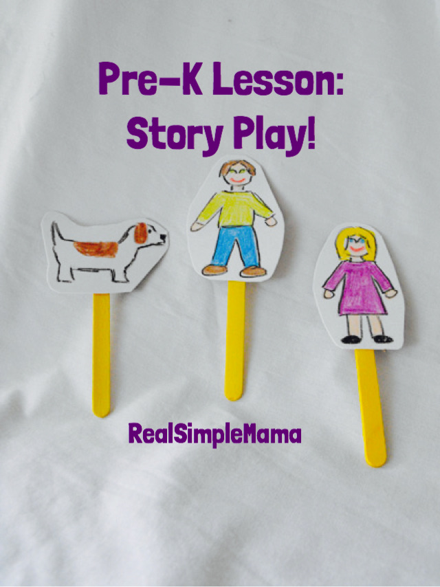 Pre-K Lesson: Story Play! - Real Simple Mama