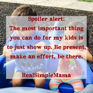 The Most Important Thing You Can Do For My Kids and I - Real Simple Mama
