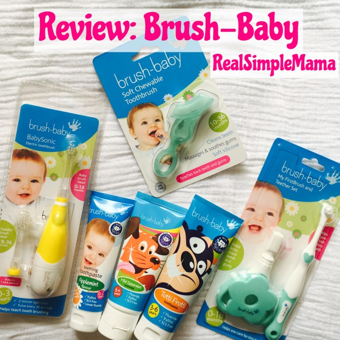 Review: Brush-Baby - Real Simple Mama