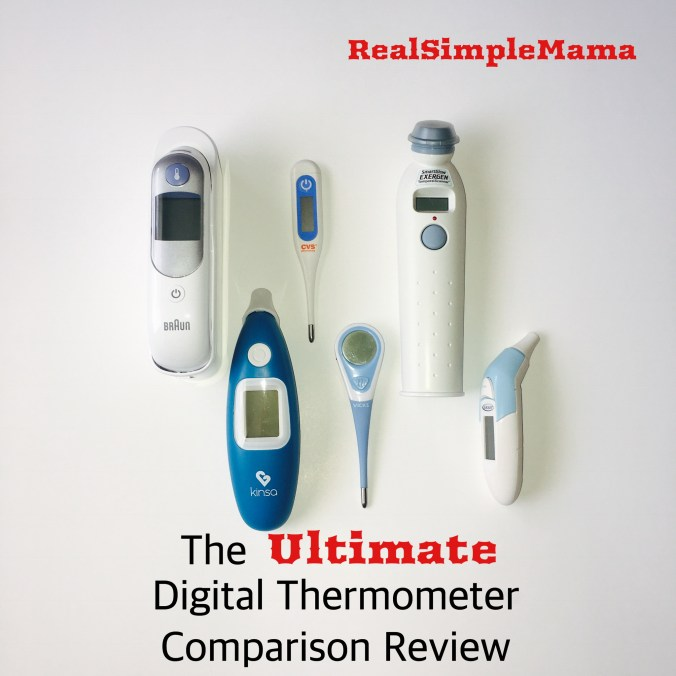 The Ultimate Digital Thermometer Comparison Review - Real Simple Mama