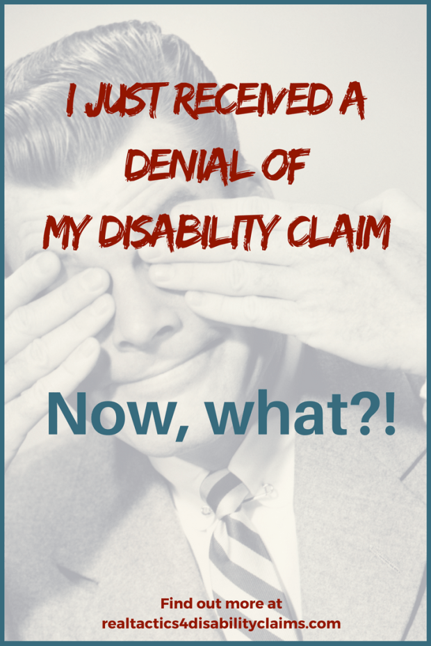 You applied for Social Security Disability benefits and you receive a denial letter. What do you do? Give up? Go back to work? Learn what to do next to increase your chances of winning your disability claim.