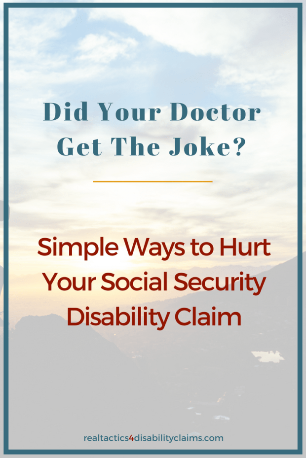 Did you know that what you say to your doctor can hurt your Social Security Disability claim? Learn how to fix your medical records before your next visit and increase your chances of winning your disability claim.