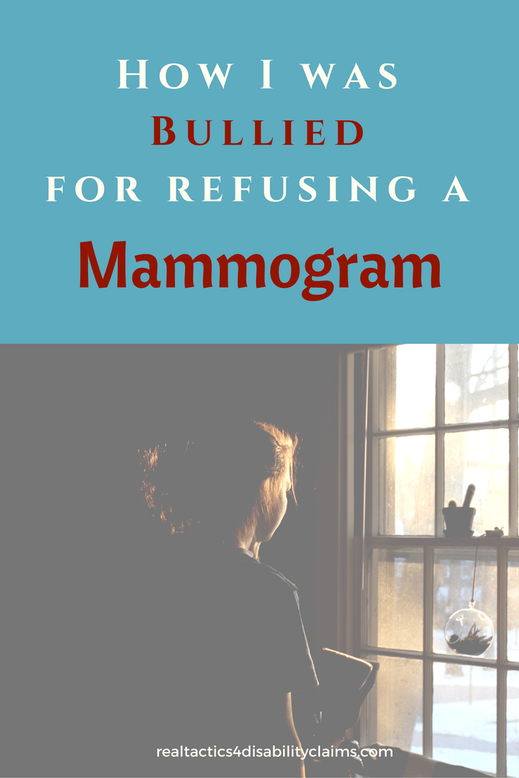 How I Was Bullied For Refusing a Mammogram