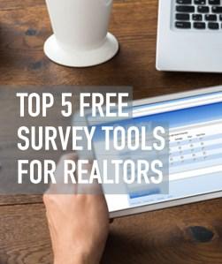 Top 5 Free Survey Tools For Realtors