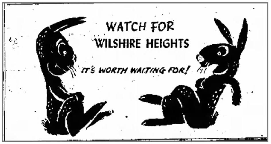 Wilshire Heights - Worth waiting for 1948 ad