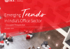 Emerging Trends In India's Office Sector