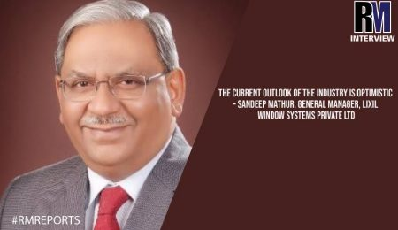 The-current-outlook-of-the-industry-is-optimistic---Sandeep-Mathur,-General-Manager,-LIXIL-Window-Systems-Private-Ltd-web