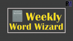 Weekly Word Wizard – RealtyMyths