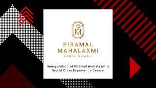 Piramal launches World Class Experience Centre at Piramal Mahalaxmi