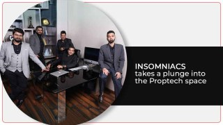 Insomniacs Enters The Real Estate With Unique Tech Offerings