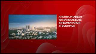 Andhra Pradesh to mandate ECBC implementation in buildings with over 1,000 sq ft built-up area