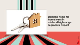 Demand rising for home loans