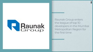 Raunak Group enters the league of top 10 developers in the Mumbai