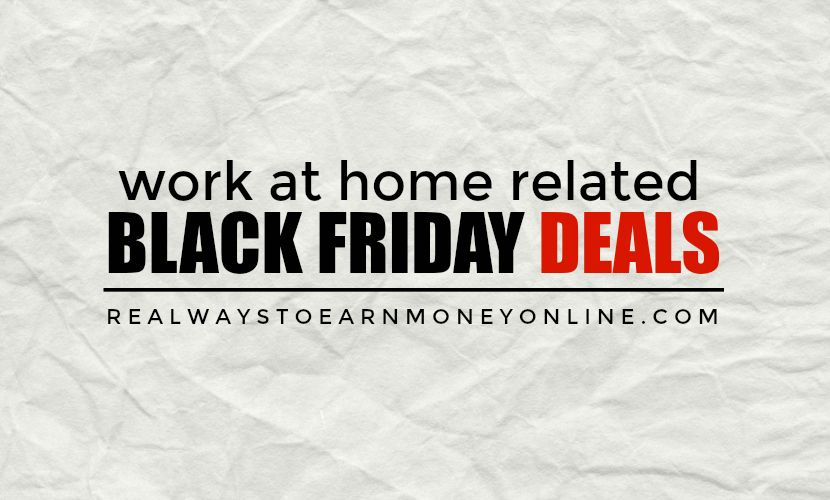 10 Work at Home Black Friday/Cyber Monday Deals!