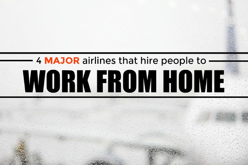 Four Major Airlines That Hire People To Work From Home