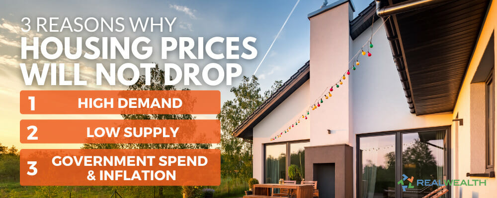 Will Housing Prices Drop - 3 Reasons Why Not Infographic