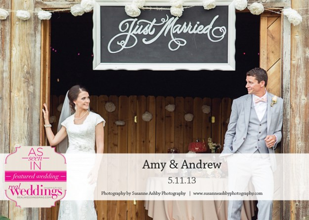 Featured Real Wedding: Amy & Andrew {from the Summer/Fall 2014 Issue of Real Weddings Magazine}