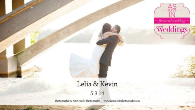 Sacramento Weddings:  Lelia & Kevin {Featured Real Wedding from the Winter/Spring 2015 Issue of Real Weddings Magazine}