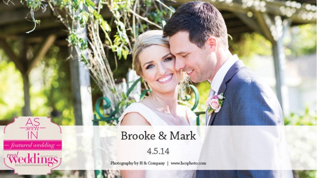 Sacramento Weddings:  Brooke & Mark {Featured Real Wedding from the Winter/Spring 2015 Issue of Real Weddings Magazine}