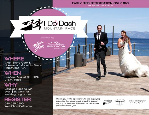 Lake Tahoe Wedding Event: Win Over $3,000 in Wedding Goodies at the 'I Do' Dash: Mountain Race