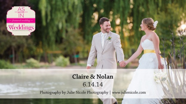 Sacramento Wedding Inspiration: Claire & Nolan {from the Summer/Fall 2015 Issue of Real Weddings Magazine}