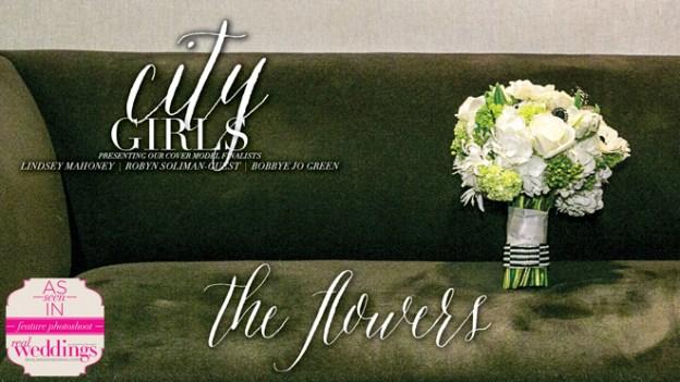 "Sacramento Wedding Inspiration: ""City Girls"" – A Real Weddings Cover Model Finalist Photo Shoot {The Flowers}"