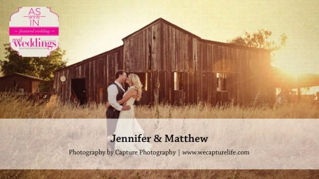 Sacramento Wedding Inspiration: Jennifer & Matthew {from the Winter/Spring 2016 Issue of Real Weddings Magazine}