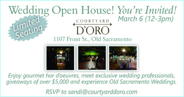 Sacramento Wedding Event: Get a FREE Copy of Real Weddings Magazine at Courtyard D'ORO's Open House