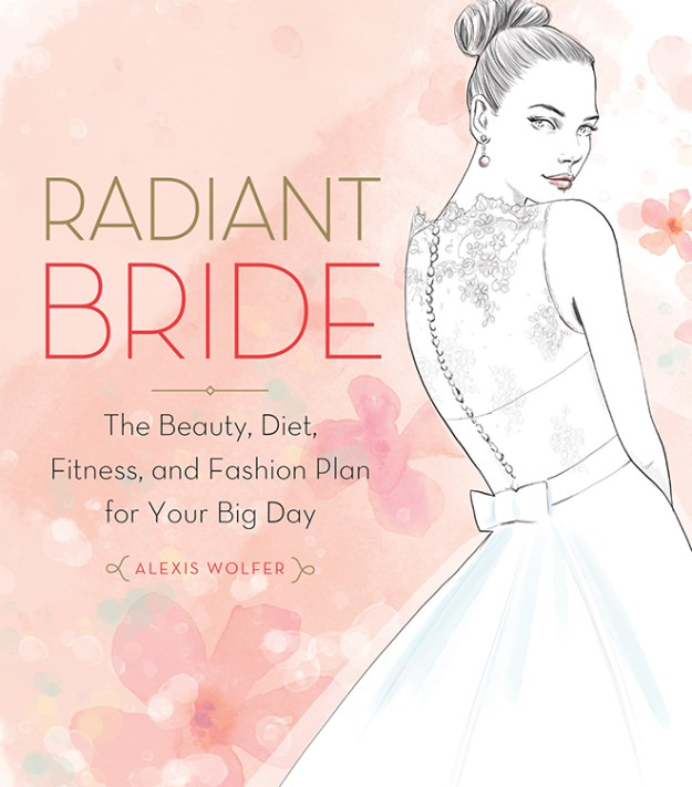 Sacramento Weddings: For Your Review {Radiant Bride: The Beauty, Diet, Fitness, and Fashion Plan for Your Big Day}