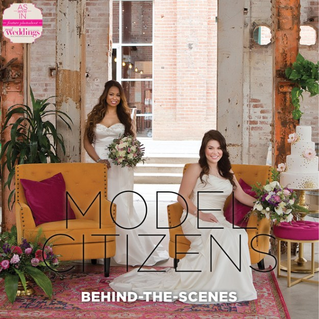 Model Citizens | Old Sugar Mill Wedding | Julia Croteau Wedding Photography | Wedding Styled Shoot | Behind-The-Scenes | BTS | Real Weddings Magazine Behind The Scenes