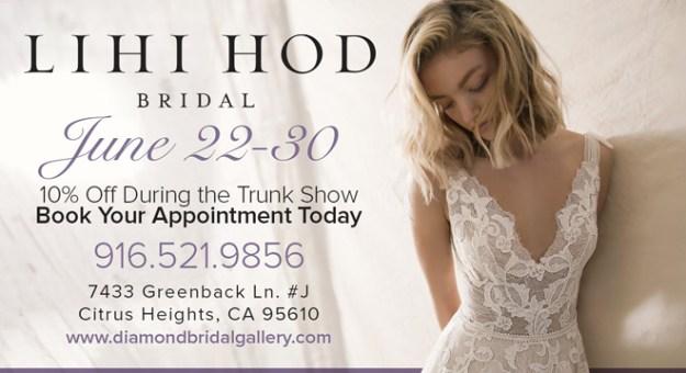 Diamond Bridal Gallery | Sacramento Wedding Gowns | Lihi Hod Bridal Trunk Show