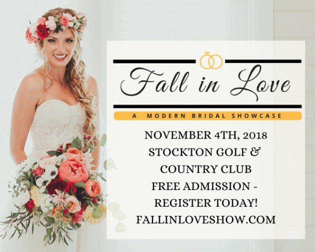 Stockton Bridal Show | Stockton Weddings | Stockton Bride | Central Valley Weddings | Fall in Love Bridal Showcase