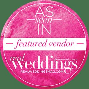 Sacramento Wedding Vendor   Real Weddings Magazine Preferred Vendor List